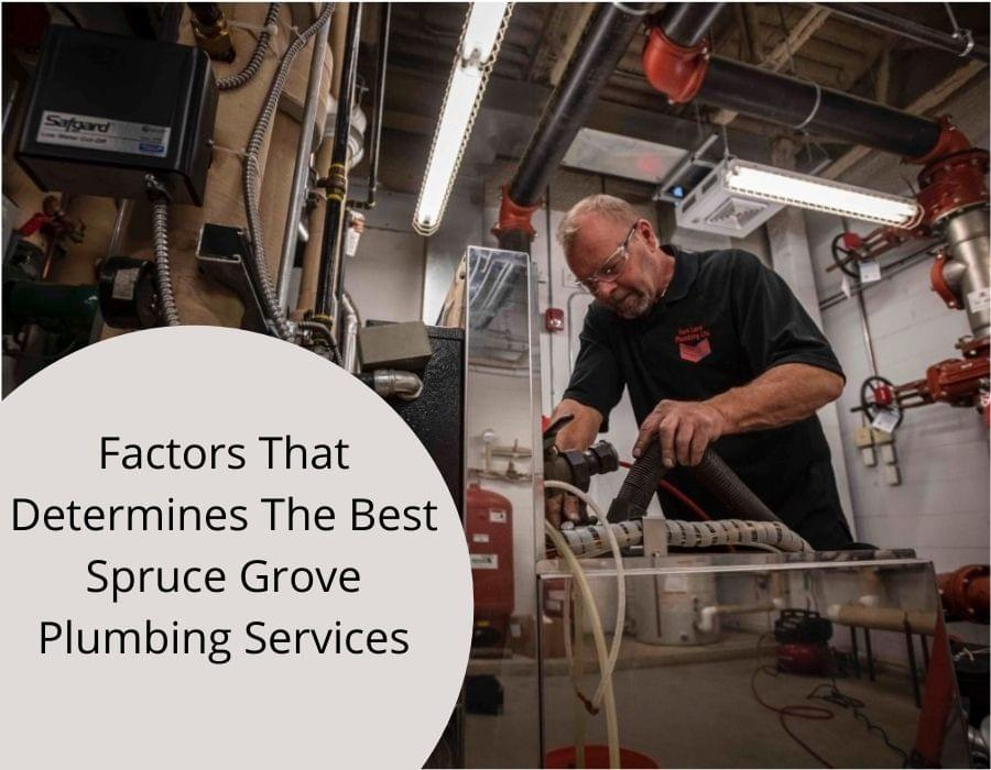 Factors That Determines The Best Spruce Grove Plumbing Services - plumbing services